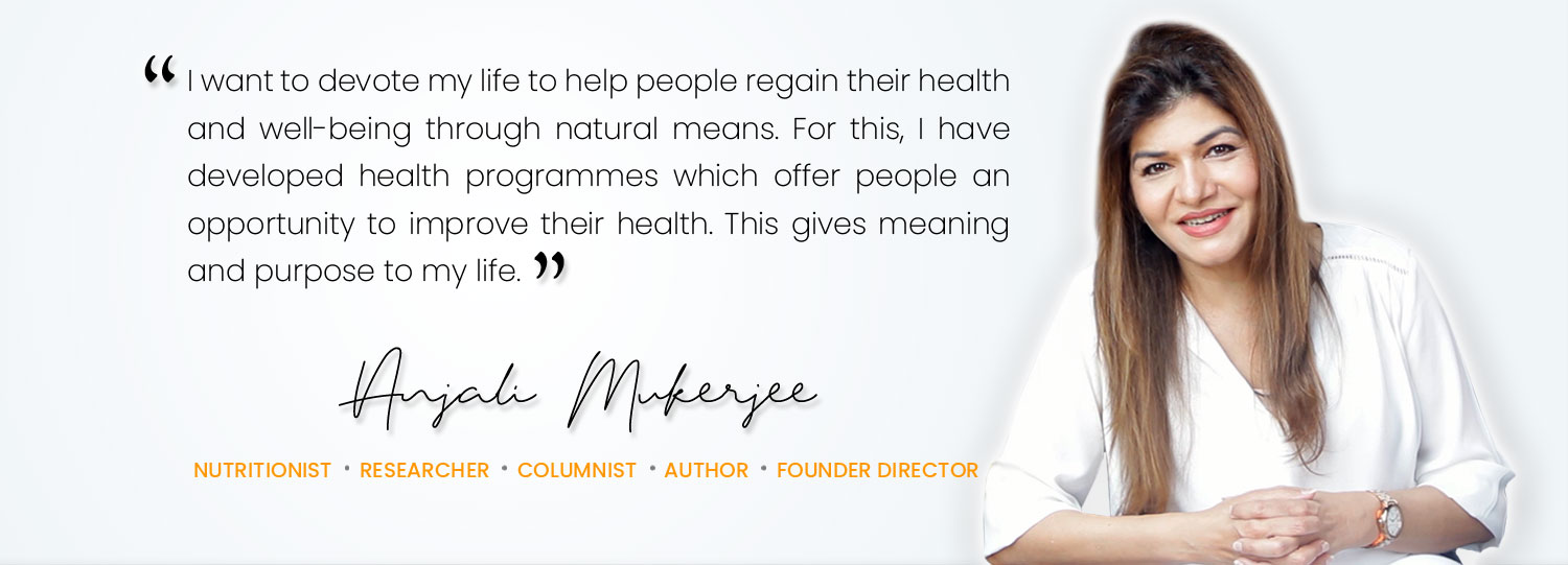 India's Leading Nutritionist and Researcher - Anjali Mukherjee